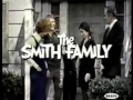 The Smith Family - Forgotten Show