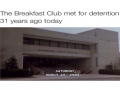 Anniversary for Breakfast Club Detention