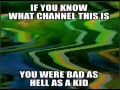 If You Know This Channel You Were A Bad Kid