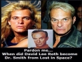 Dr Smith and David Lee Roth
