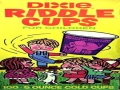 Dixie Riddle Cups