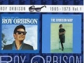 Roy Orbison In Dreams 1963