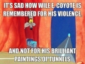 How Wile E Coyote Is Remembered