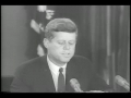 Kennedy Addresses the Nation On the Cuban Missile Crisis October 22nd 1962