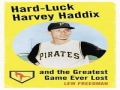 Harvey Haddix Tough Loss