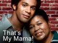 Thats My Mama - Failed Sitcom
